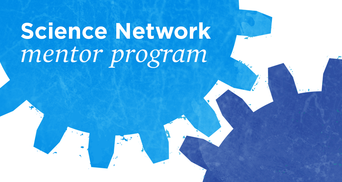 the science network mentor program information for early career scientists