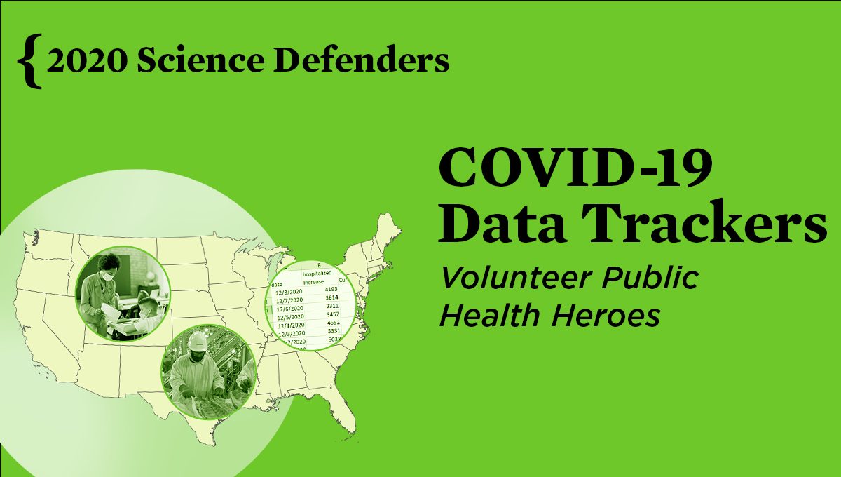 "A graphic that reads ""COVID-19 Data Trackers. Volunteer Public Health Heroes."""