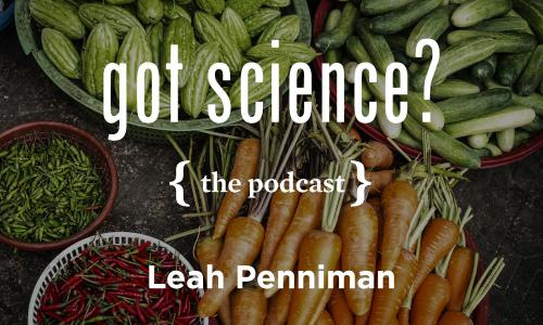 Got Science? The Podcast - Leah Penniman